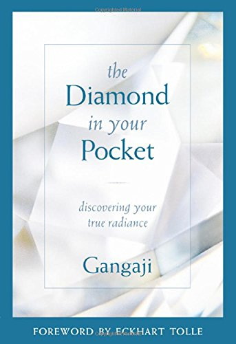 The Diamond in Your Pocket: Discovering Your True Radiance [Gangaji] (Tapa Blanda)
