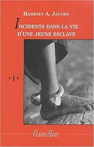 Incidents dans la vie d'une jeune esclave par Harriet Ann Jacobs