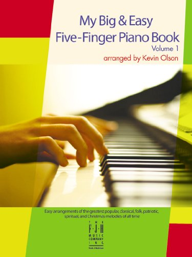 - My Big & Easy Five-Finger Piano Book