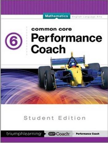 Common Core Performance Coach Mathematics Grade 6, Student Edition 2015