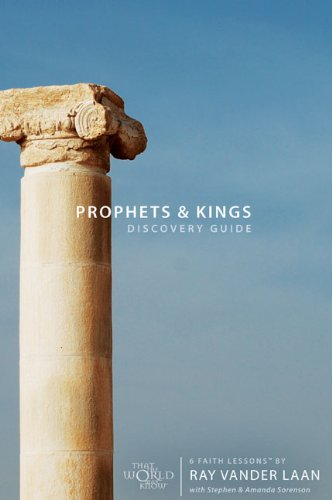 6 Faith Lessons - Prophets and Kings Discovery Guide with DVD: 6 Faith Lessons