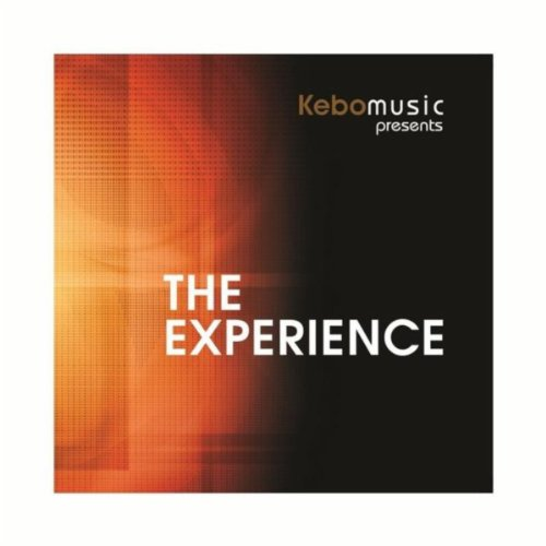 The Experience (Kebomusic Presents)