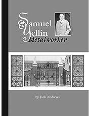 Samuel Yellin: Metalworker