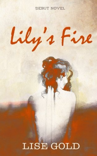 Lily's Fire