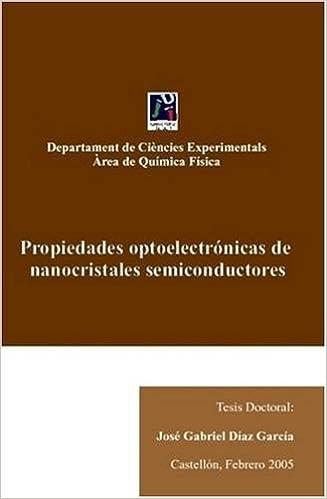 Amazon.com: Propiedades Optoelectronicas De Nanocristales ...