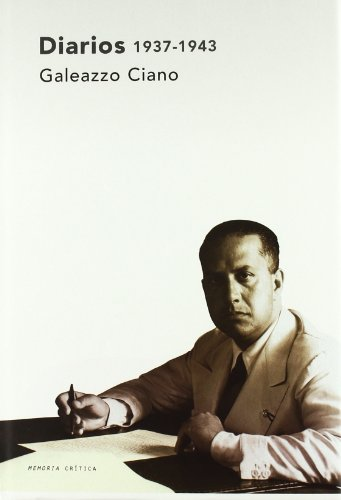 Descargar Libro Diarios, 1937-1943 Galeazzo Ciano