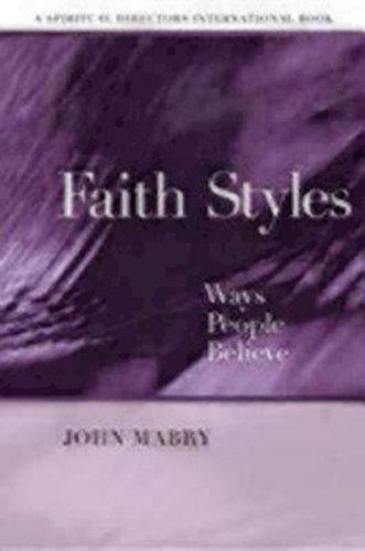 Faith Styles:Ways People Believe
