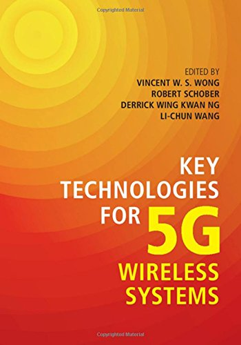Key Technologies for 5G Wireless Systems by Cambridge University Press