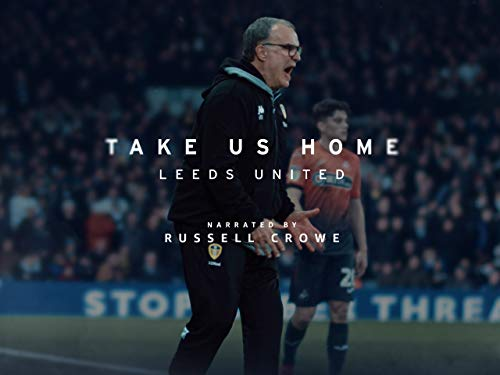 Take Us Home: Leeds United - Trailer (Most Famous Football Club In The World)