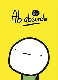 Ab Absurdo, tome 1 par Marc Dubuisson
