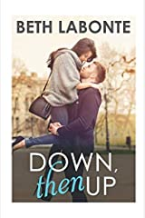 Down, Then Up Paperback