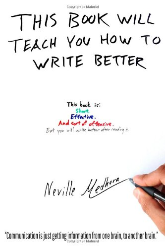 This book will teach you how to write better: Learn how to get what you want, increase your conversion rates, and make it easier to write anything (using formulas and mind hacks)