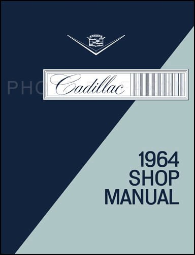 1964 Cadillac Repair Shop Manual Original