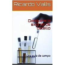 Geoquímica exprés de bolsillo: Una guía de campo (Spanish Edition)