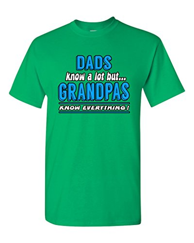 Dad Know A Lot But Grandpas Know Everything Funny Humor DT Adult T-Shirt Tee (Large, Irish Green) ()