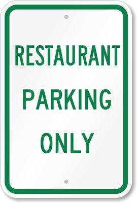 restaurant parking only signs - 8