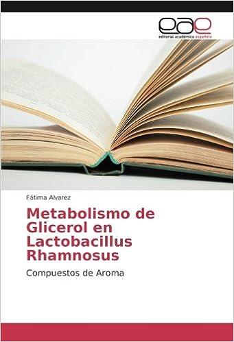 Metabolismo de Glicerol en Lactobacillus Rhamnosus ...