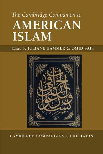 The Cambridge Companion to American Islam (Cambridge Companions to Religion)