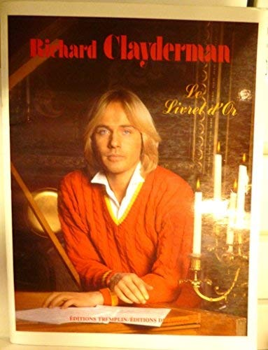 Partition : The Piano Solos Of Richard Clayderman Anthology - Piano - Book Only PF(S) 144pp