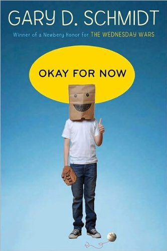 Okay for Now (text only) by G. D. Schmidt