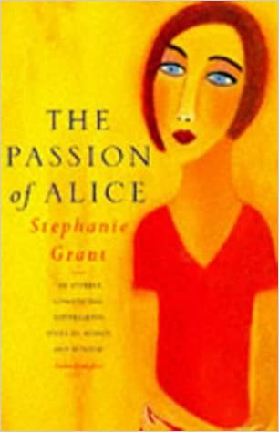 Passion Of Alice by Stephanie Grant (1996-08-15)