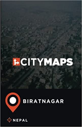 City Maps Biratnagar Nepal: James McFee: 9781975701482