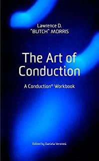 Free jazz harmolodics and ornette coleman stephen rush the art of conduction a conduction workbook fandeluxe Image collections