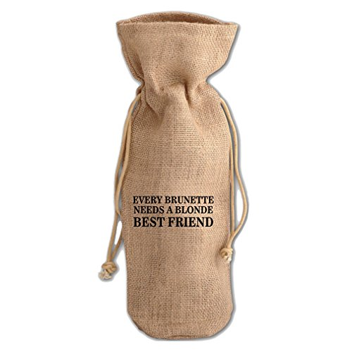 Every Brunette A Blonde Best Friend Jute Burlap Burlap Wine Drawstring ()
