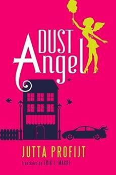 Dust Angel by [Profijt, Jutta]