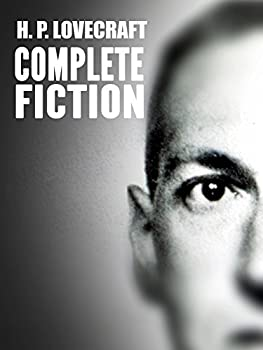 H. P. Lovecraft The Complete Fiction