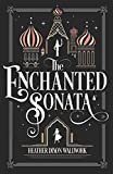 Image of The Enchanted Sonata