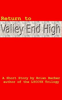 Return to Valley End High by [Barber, Brian]