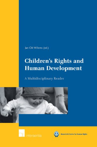 Children's Rights and Human Development: A Multidisciplinary Reader (Maastricht Series in Human Rights)
