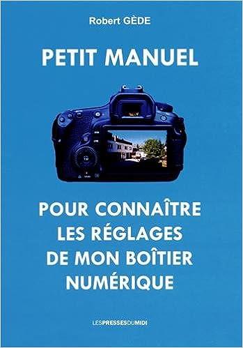 Download Online Petit manuel pour connaître les réglages de mon boîtier numérique pdf