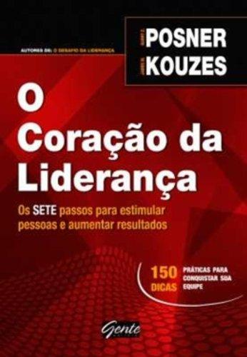 O Coração Da Lideranca (Em Portuguese do Brasil)