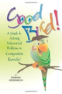 The Parrot Problem Solver: Barbara Heidenreich: 9780793805624