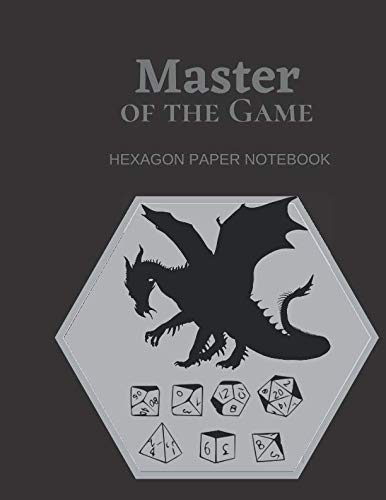 Mater of the Game - Hexagon Paper Notebook: RPG Role Playing Hexagon Paper Notebook -100 white pages with Hexagon Print for creating maps, dungeons and more!