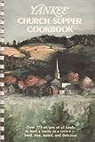 Yankee Church Supper Cookbook, Silitch, 0911658149