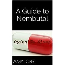 A Guide to Nembutal