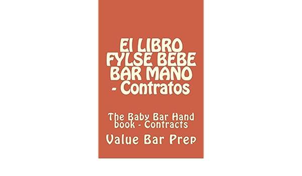 Amazon.com: El LIBRO FYLSE BEBE BAR MANO - Contratos: Normalized Partial Reading OK (Spanish Edition) eBook: Value Bar Prep: Kindle Store