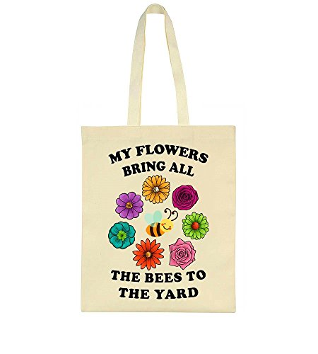 Bring All Bag My The Yard The Flowers To Bees Tote 5qFF1fSxw