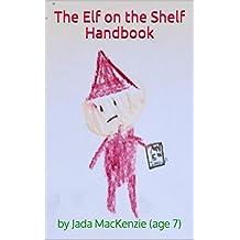 The Elf on the Shelf Handbook (English Edition)