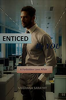 Enticed by you (Miraculous  Love Book 1) by [Sarathy, Meghana]