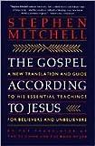 The Gospel According to Jesus Publisher: Harper Perennial