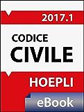 Codice civile 2017: Costituzione - Testo del codice e disposizioni di attuazione