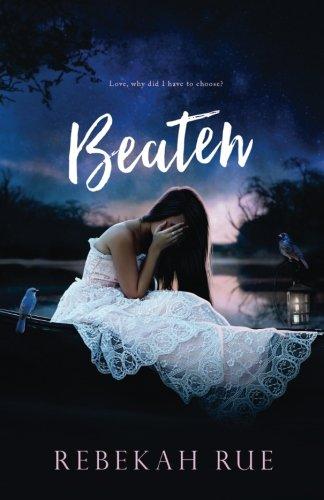Beaten Broken Volume 1 Rue Rebekah 9781518798238 Amazon Com Books