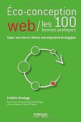 Eco-conception web : les 100 bonnes pratiques : Doper son site et réduire son empreinte écologique