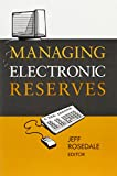 Managing Electronic Reserves 9780838908129