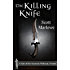 The Killing Knife (A Tale of the Assassin Without a Name #1 - 3)