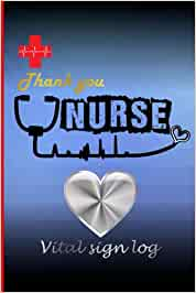 Thank you nurse vital sign log: vital sign log book for nurse Health care provider.